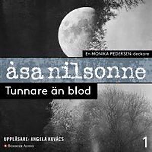 Tunnare än blod av Åsa Nilssone, ljudbok